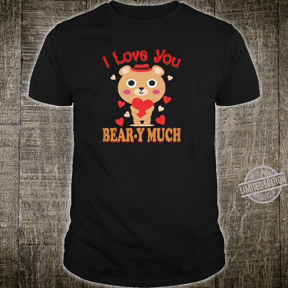 I Love You Beary Much Cute Girlfriend Shirt