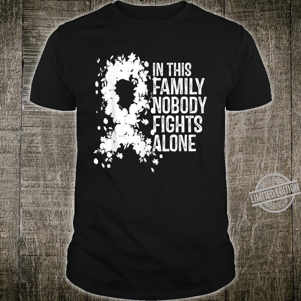 In This Family Nobody Fights Alone White Ribbon Awesome Shirt