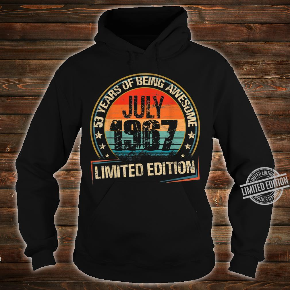 July 1967 Limited Edition 53th Birthday 53 Years Old Shirt hoodie
