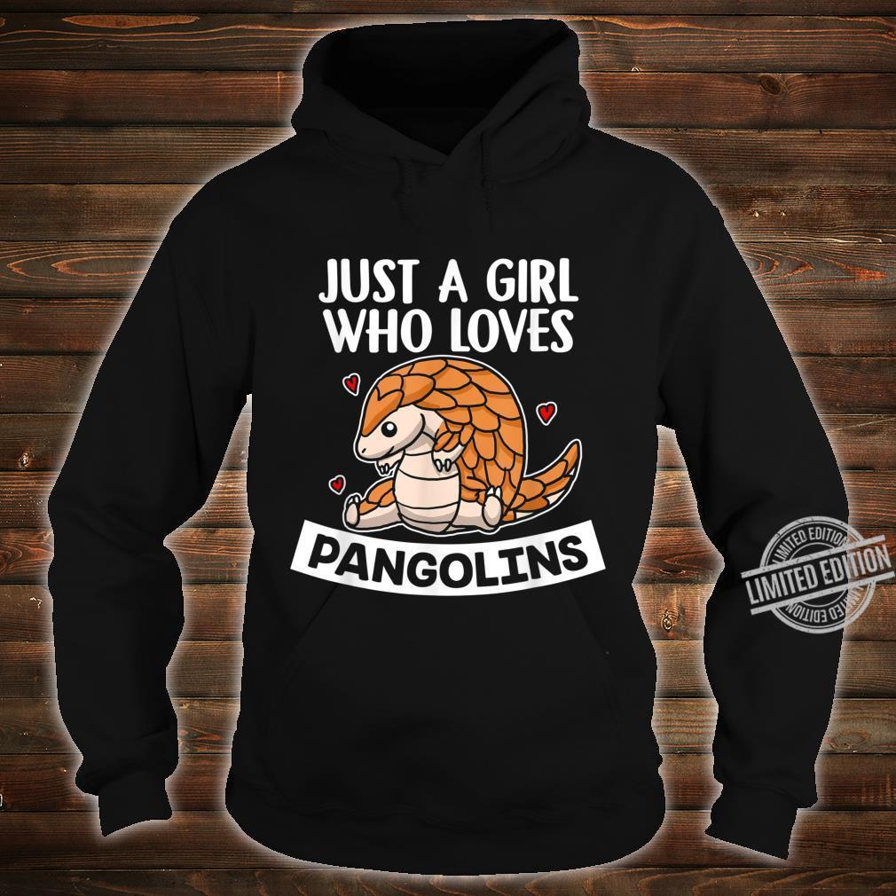 Just A Girl Who Loves Pangolins Lustiges Schuppentier Kostüm Shirt hoodie