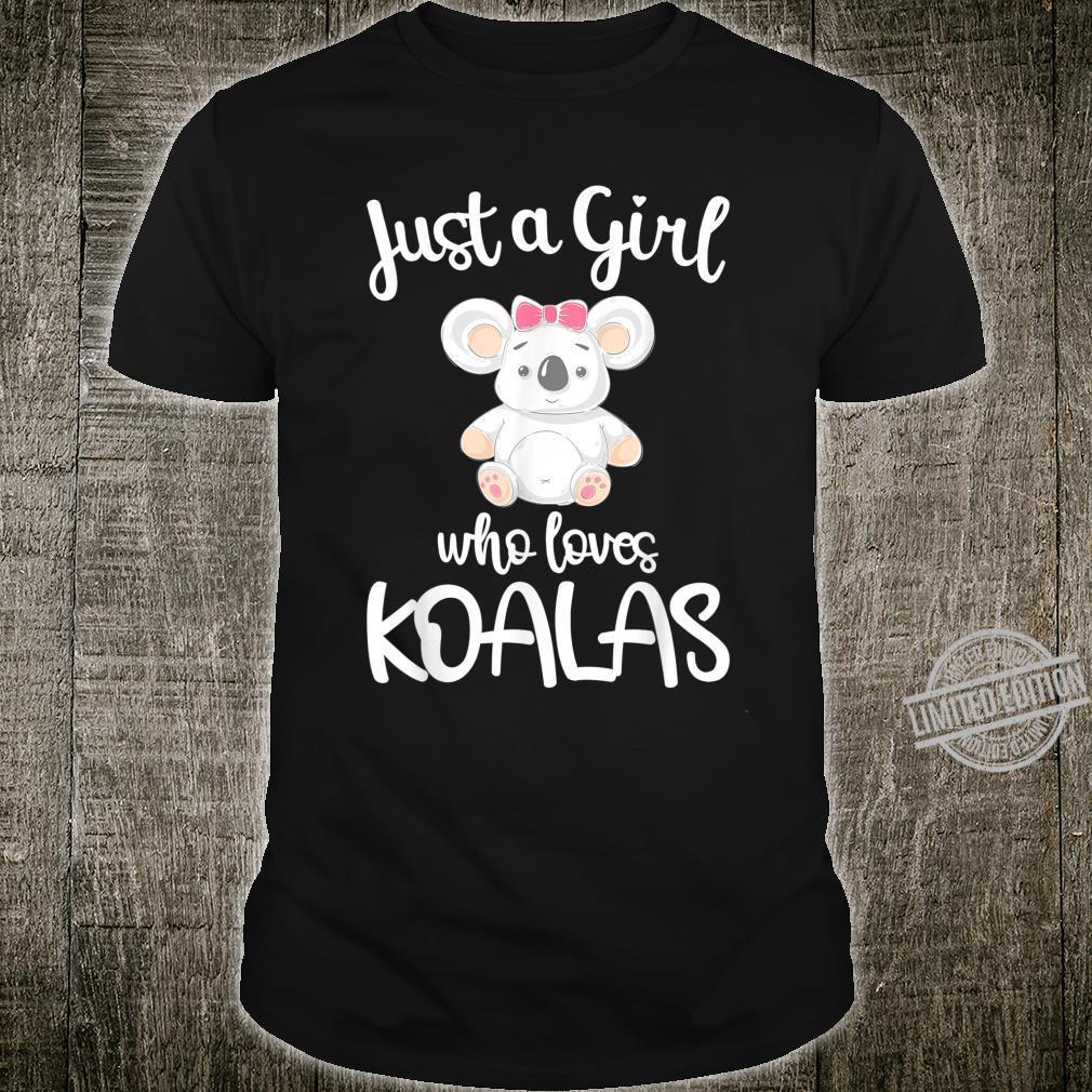 Just a Girl Who Loves Koalas Cute Koala Bear Shirt