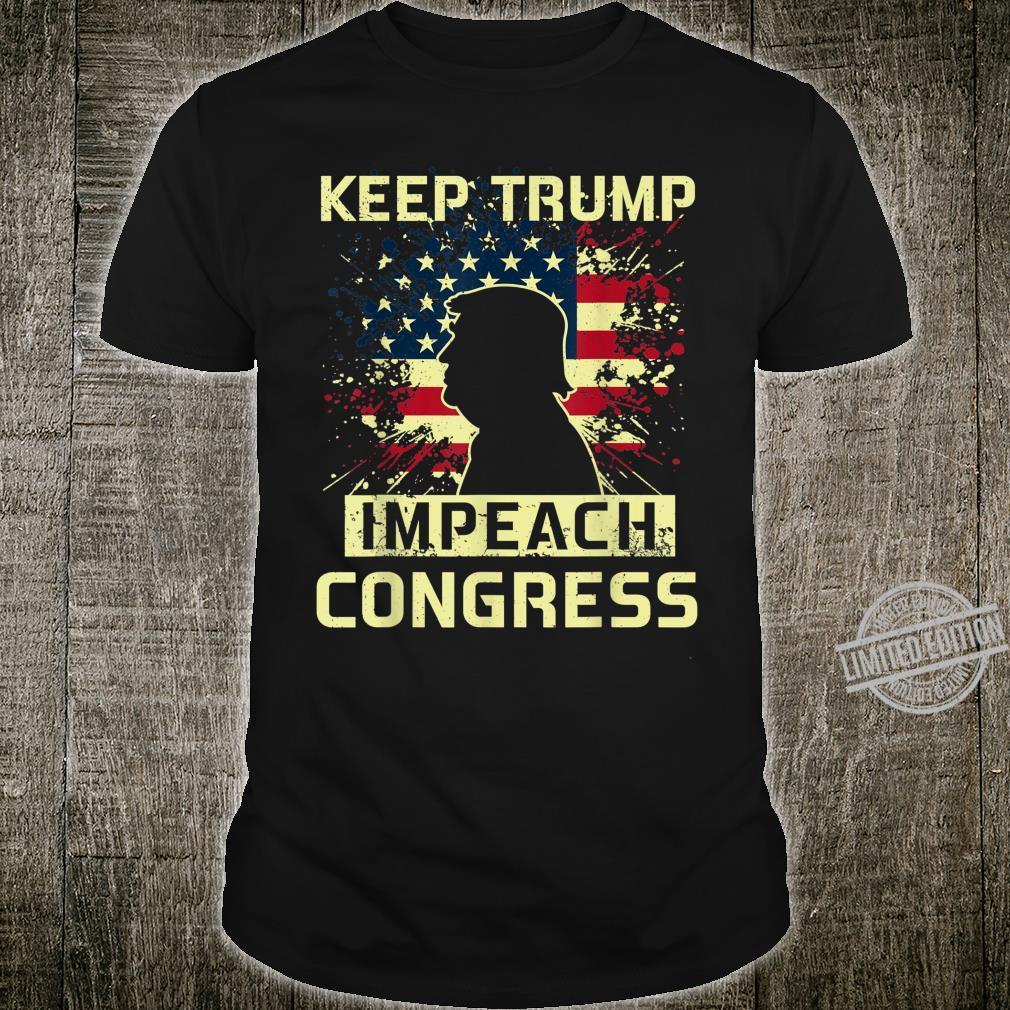 Keep Trump Impeach Congress Election 2020 Political Shirt