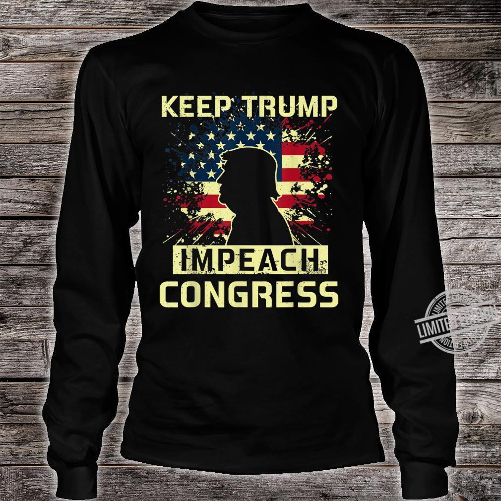 Keep Trump Impeach Congress Election 2020 Political Shirt long sleeved