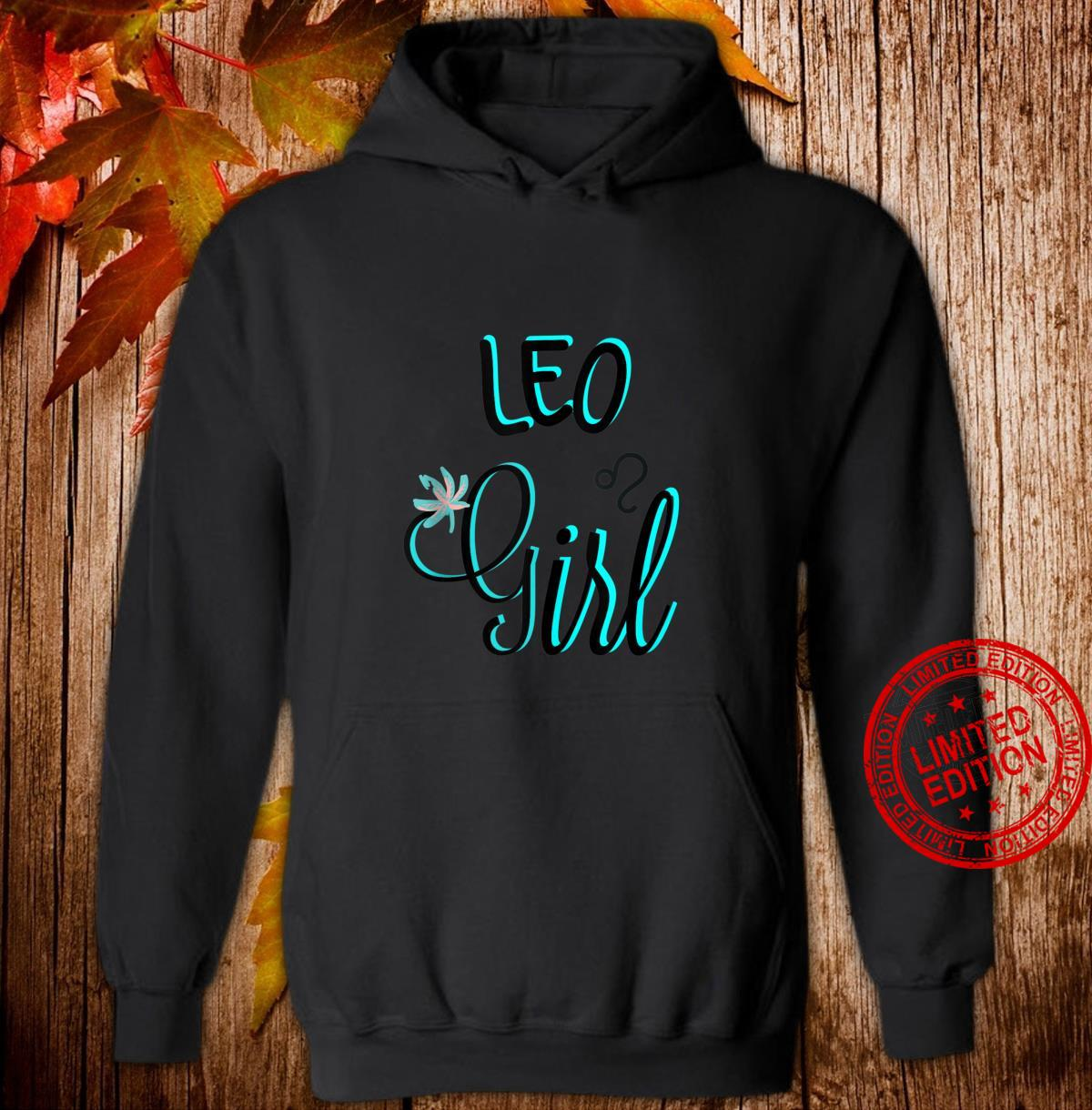 LEO Girl August Bright Blue Fonts Shirt hoodie