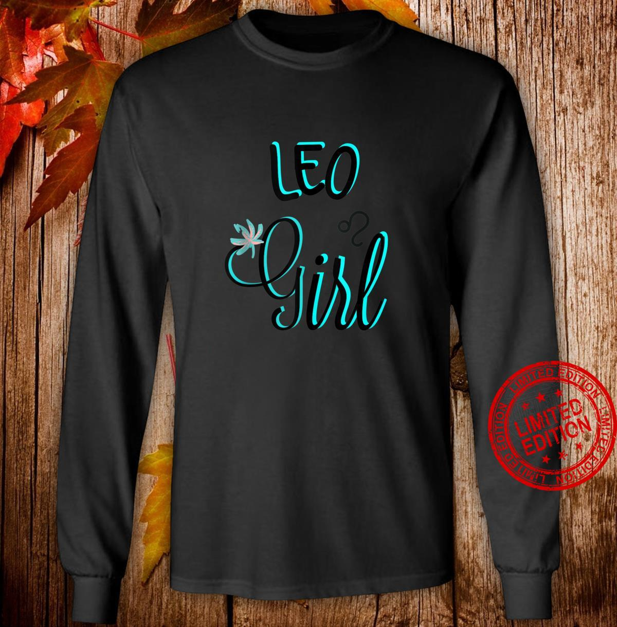 LEO Girl August Bright Blue Fonts Shirt long sleeved