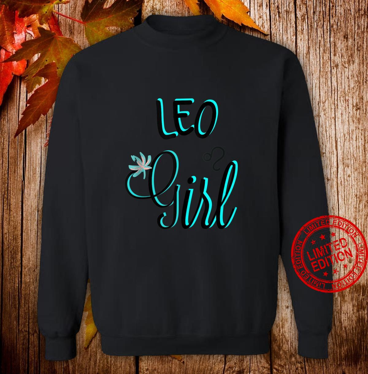 LEO Girl August Bright Blue Fonts Shirt sweater