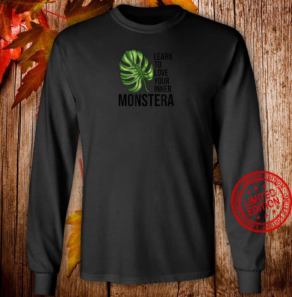 Learn to love your inner Monstera Plants Monstera Shirt long sleeved