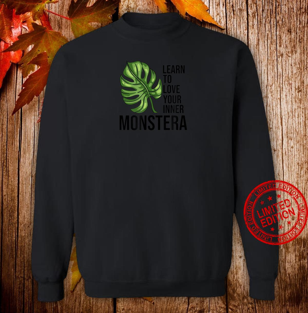 Learn to love your inner Monstera Plants Monstera Shirt sweater