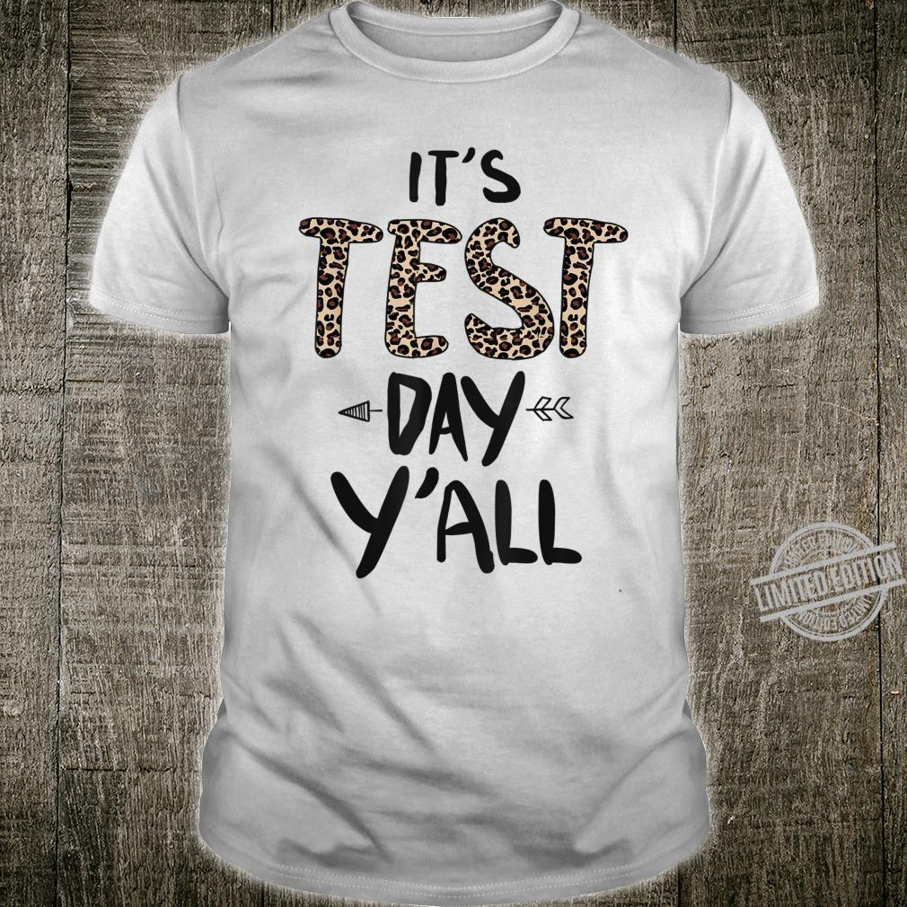 Leopard It's Test Day Y'all Exam Testing Day Teacher Shirt