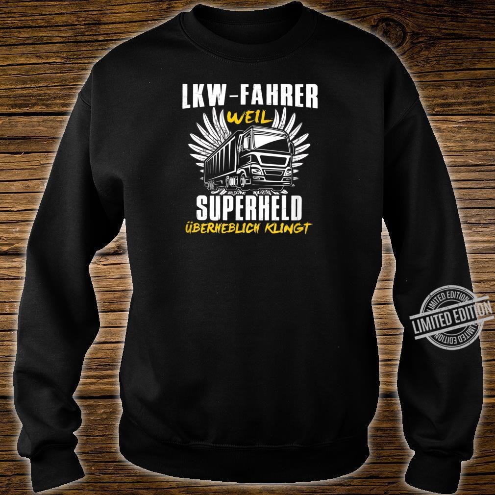 Lorry Drivers Shirt Truck Slogan Superhero Shirt sweater