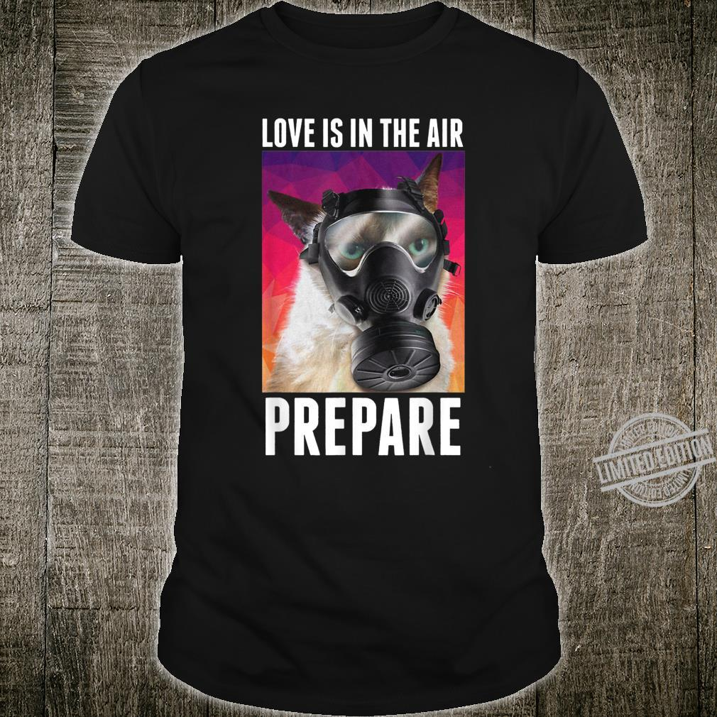 Love Is In The Air Prepare Cats Valentine's Day Shirt