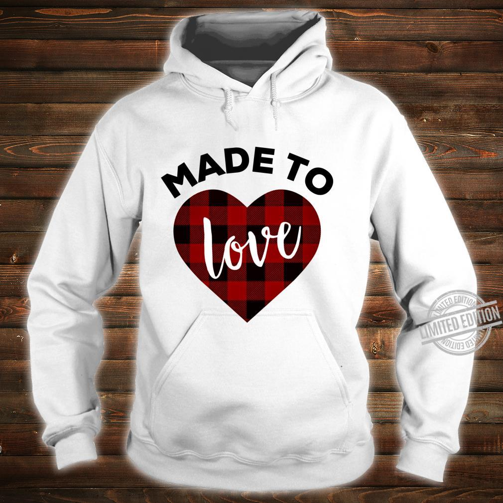Made to Love Shirt,Red Buffalo Plaid Heart Valentines Day Shirt hoodie