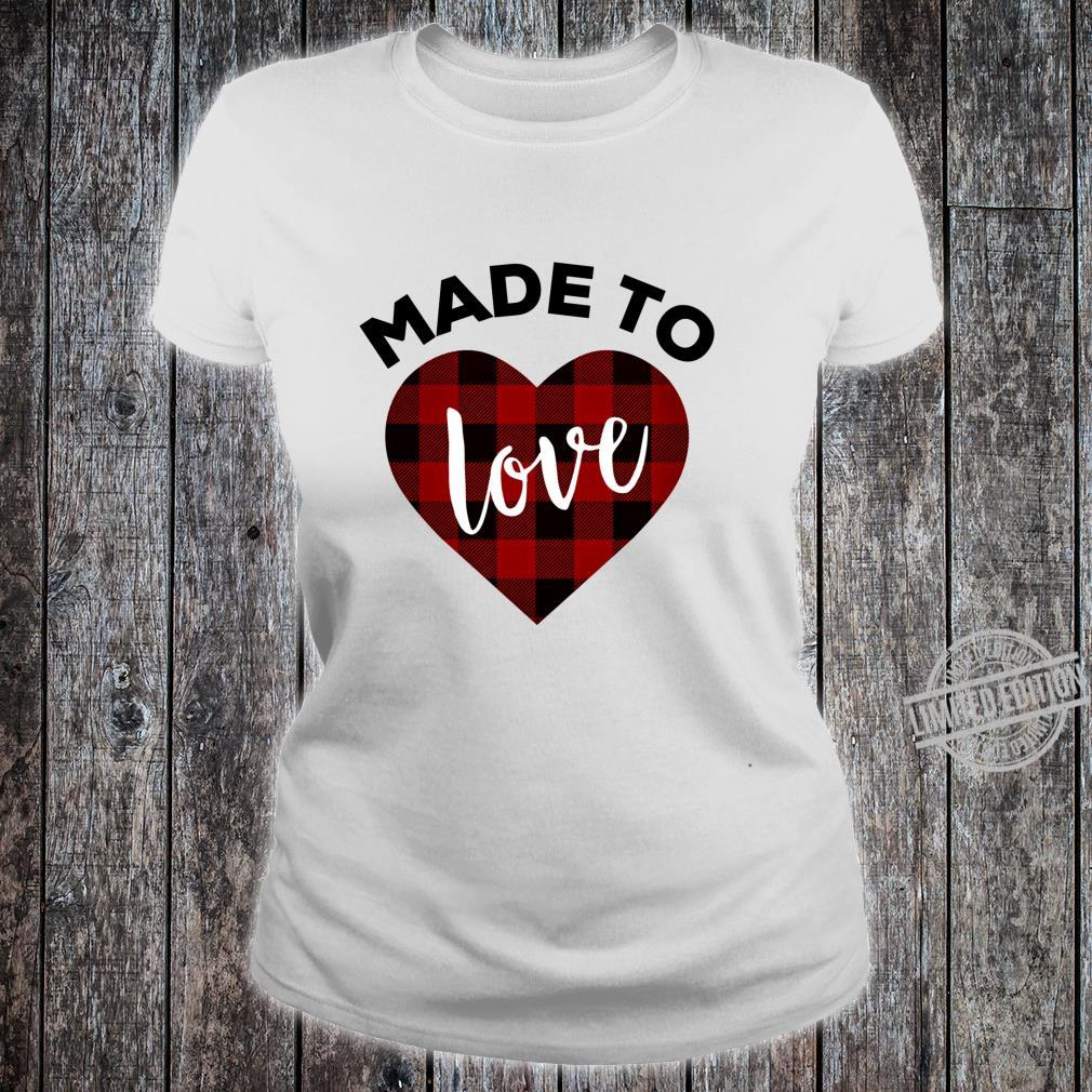 Made to Love Shirt,Red Buffalo Plaid Heart Valentines Day Shirt ladies tee