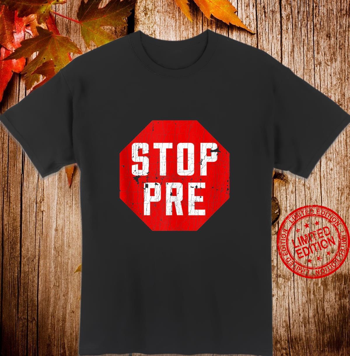 Marathon Runner Clothes & Running Stop Pre Shirt