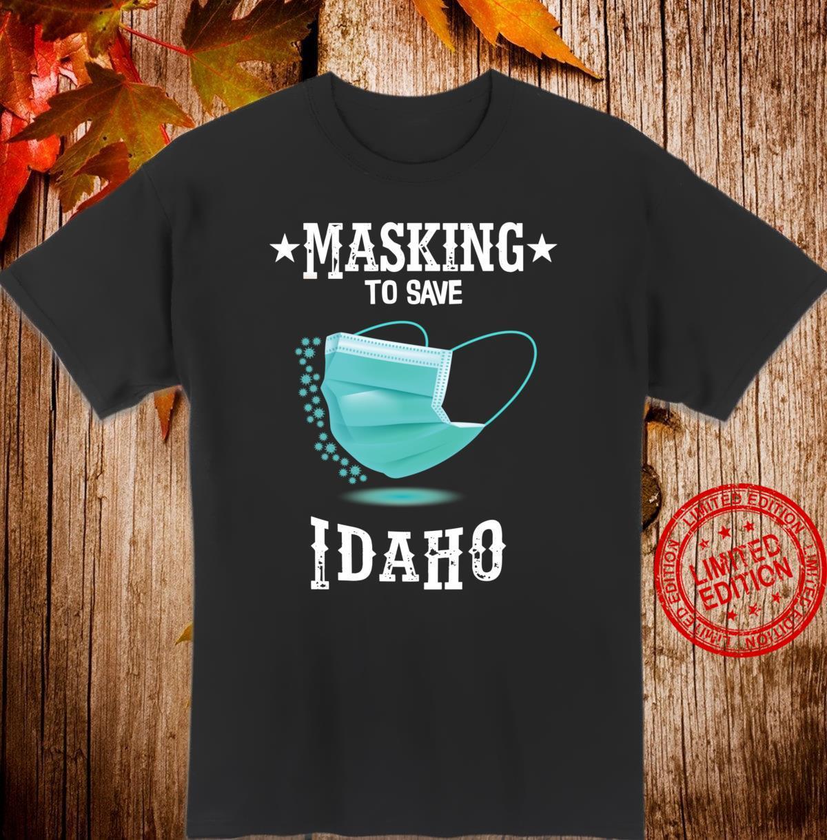 Masking to save Idaho Shirt