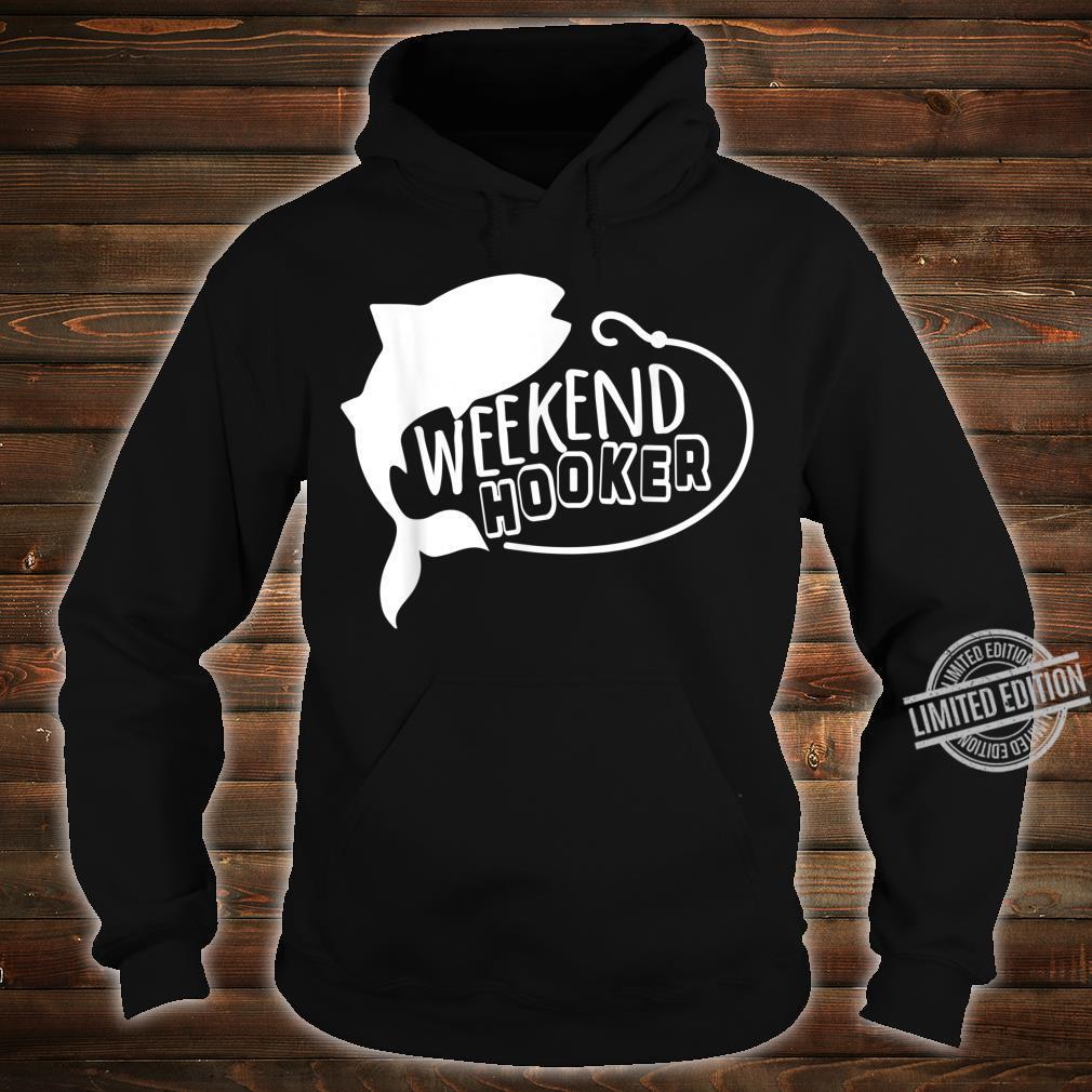 Mens Weekend Hooker, Fisherman Summer Shirt, Fishing Shirt hoodie