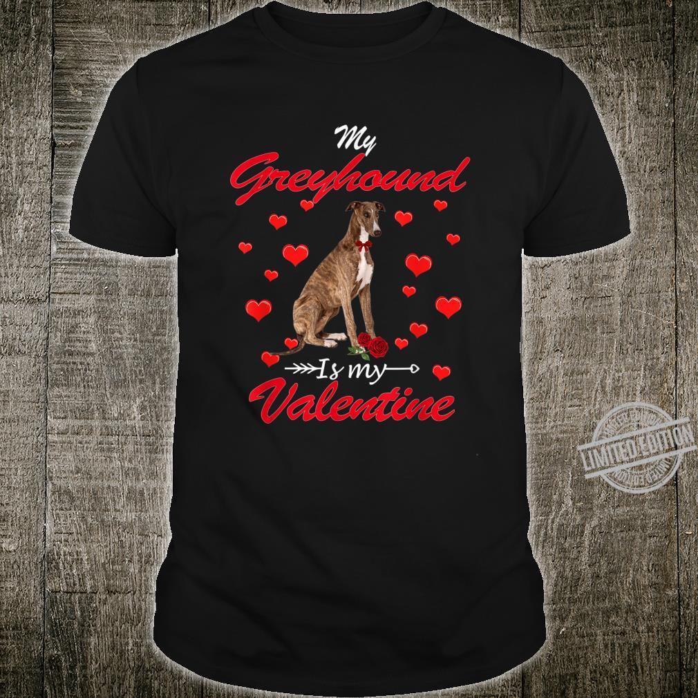 My Greyhound Is My Valentine Cute Dog Dad Mom Shirt