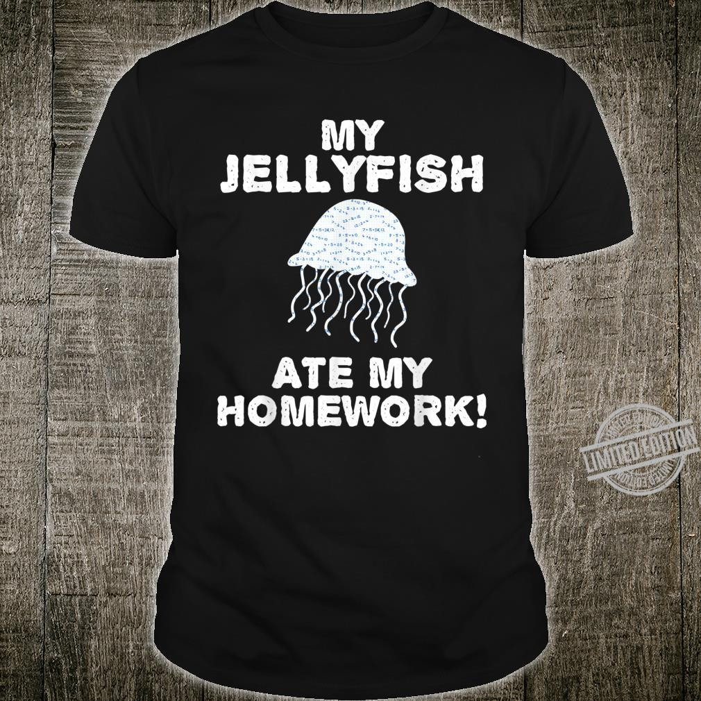 My Jellyfish Ate My Homework Sea jelly Back To School Kid Shirt