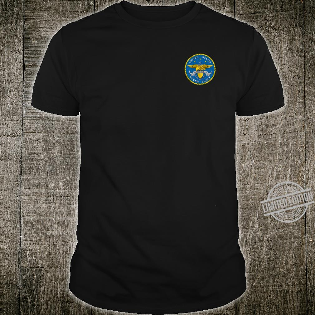 Navy 6th Fleet Military Veteran Patch Shirt