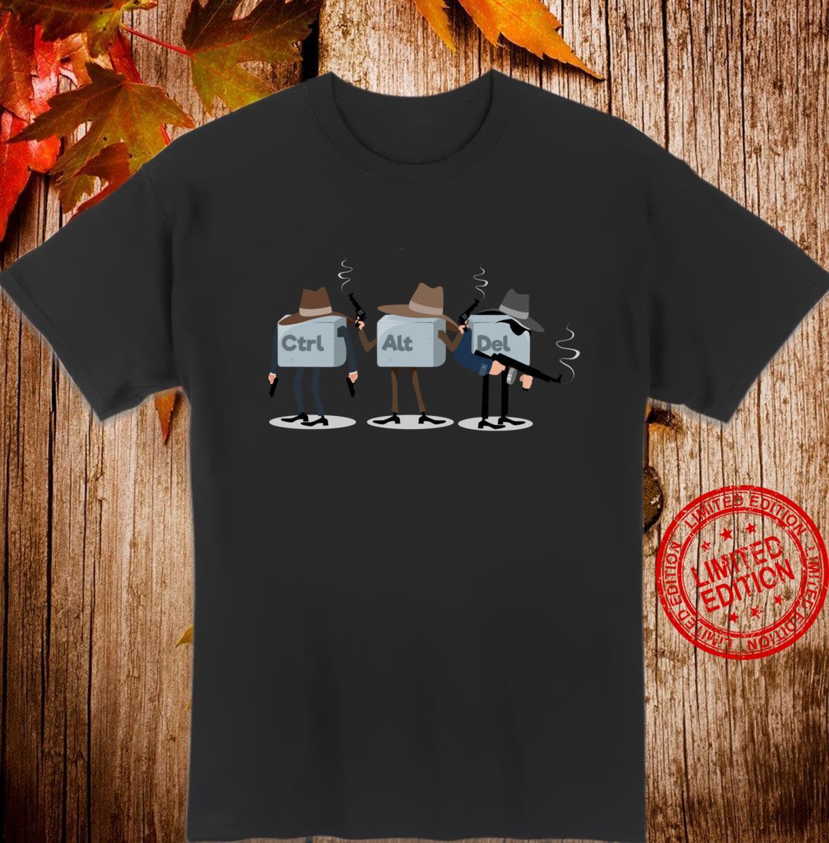 Nerd Pun CTRL ALT DELETE Keyboard Criminal Thug Mafia Shirt