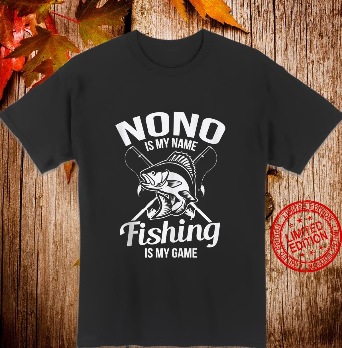 Nono is My Name Fishing Boating Shirt