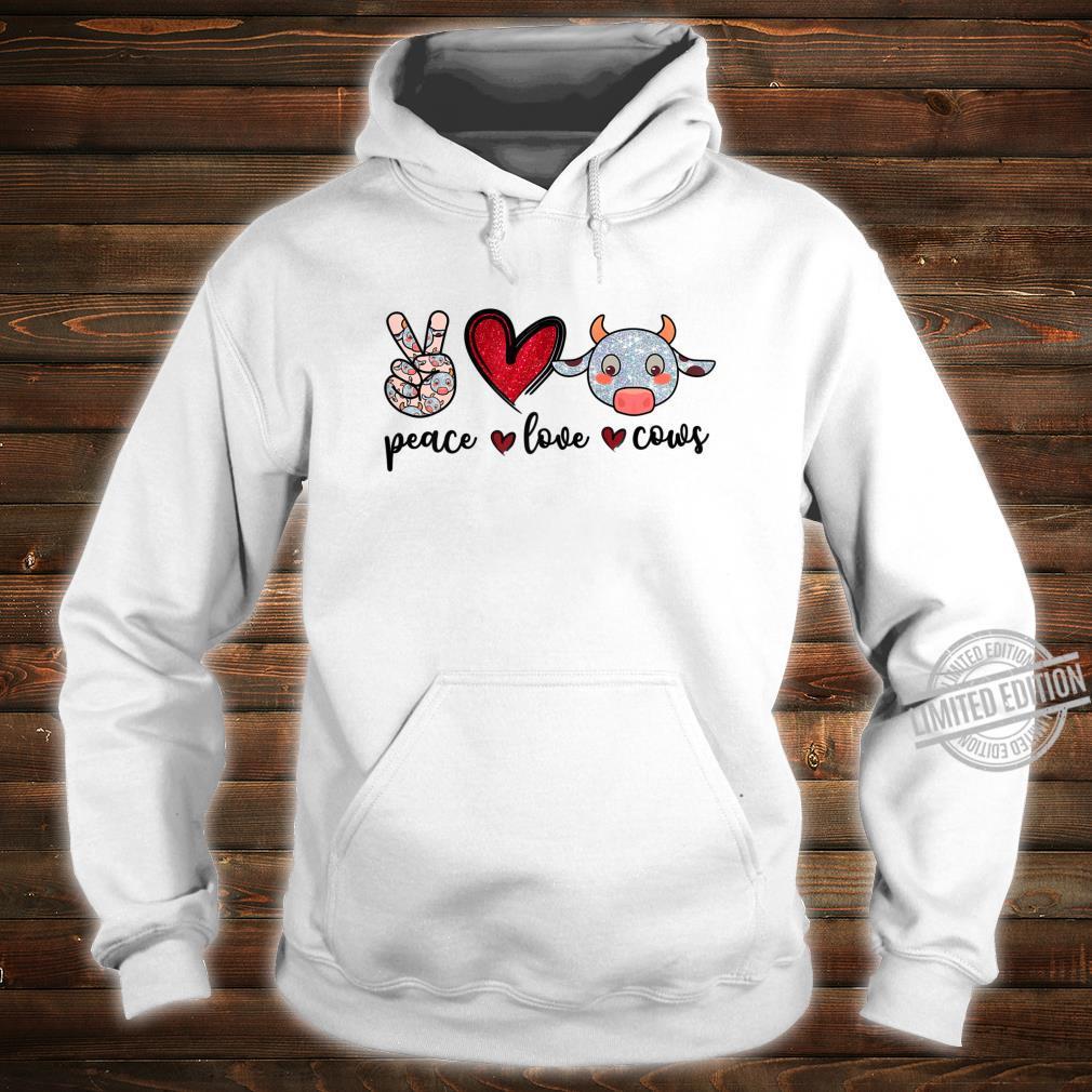 Peace Love Cows Cow Farmer Girls Shirt hoodie