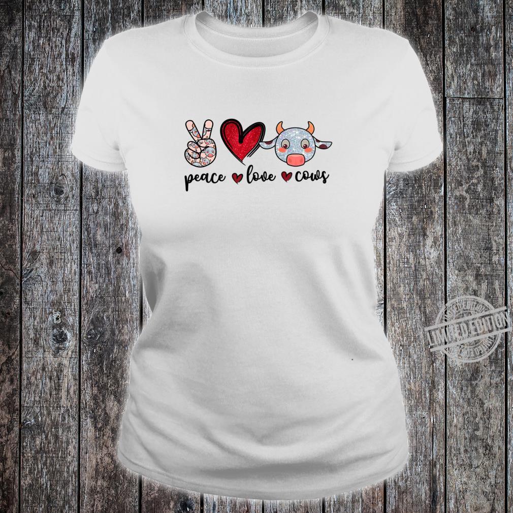 Peace Love Cows Cow Farmer Girls Shirt ladies tee