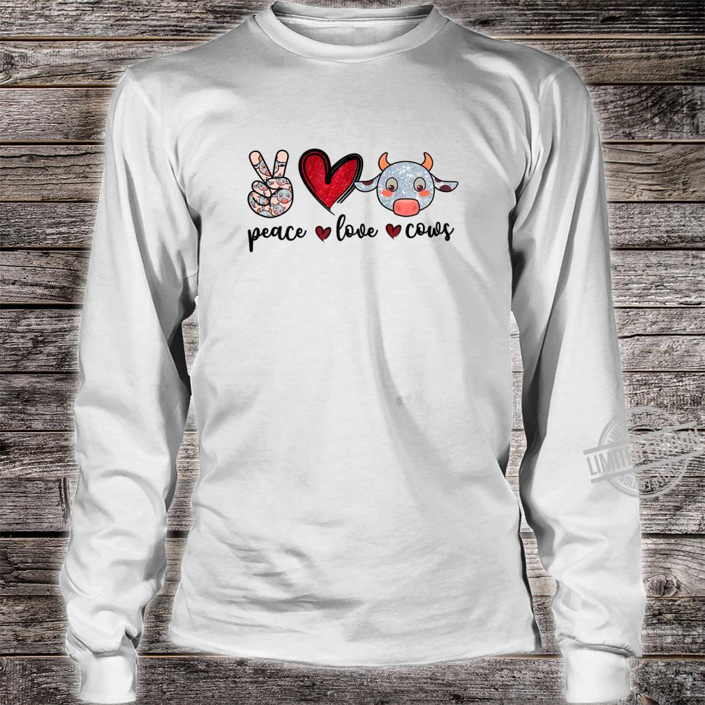 Peace Love Cows Cow Farmer Girls Shirt long sleeved