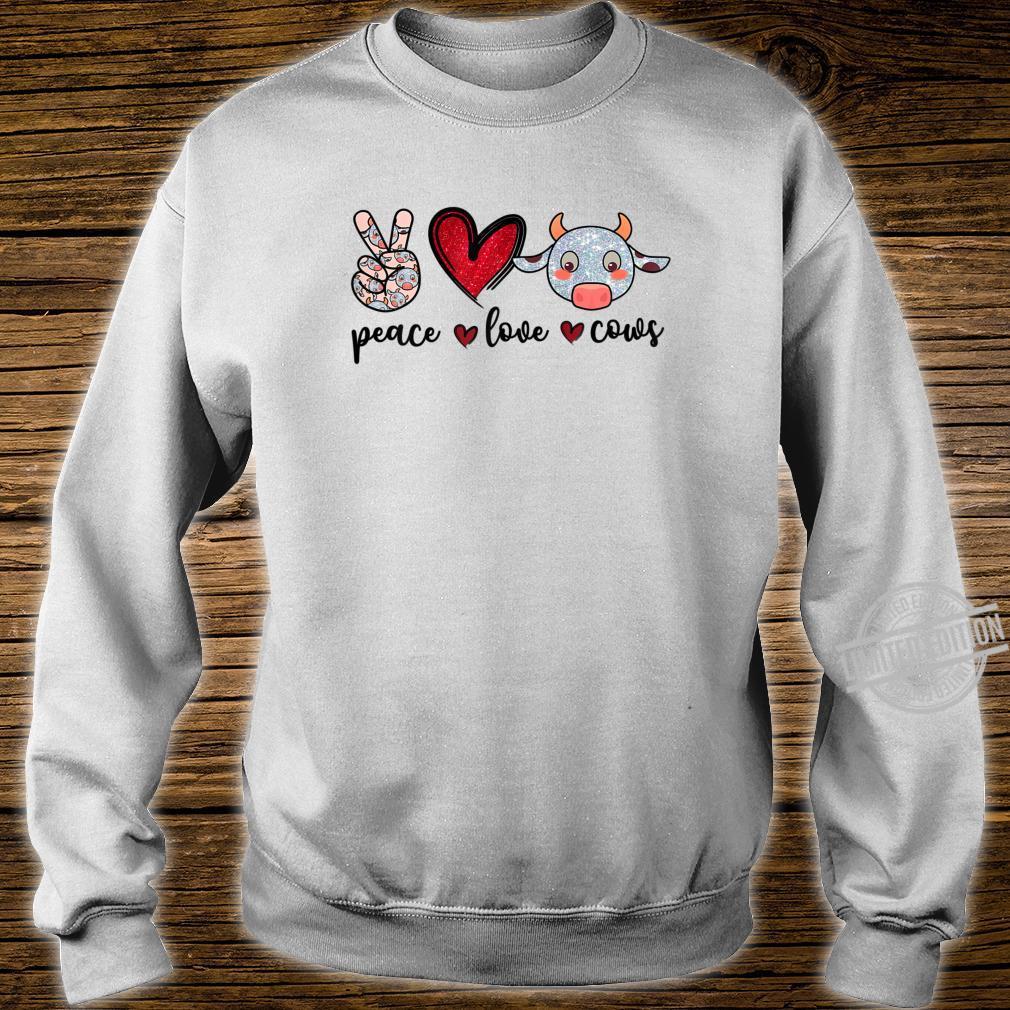 Peace Love Cows Cow Farmer Girls Shirt sweater