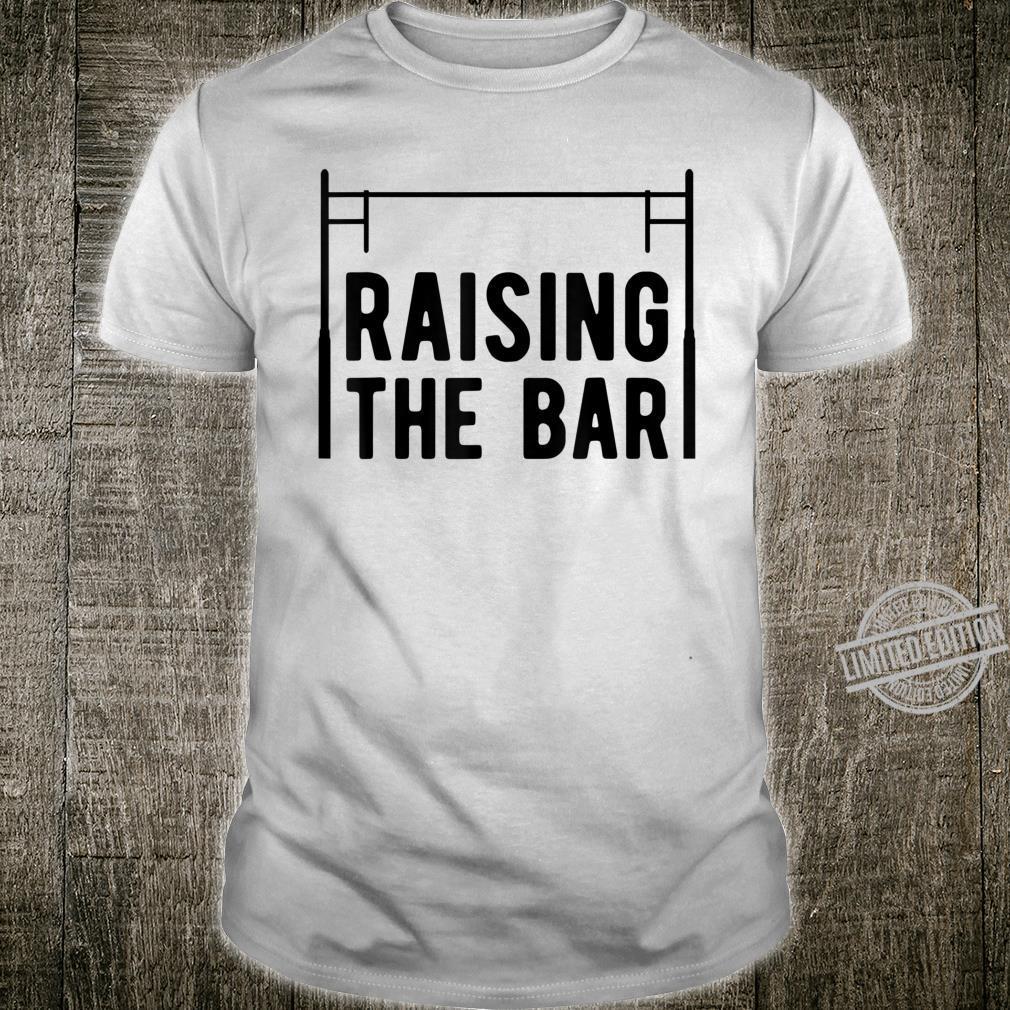 Pole Vault Raising The Bar Vaulter Shirt