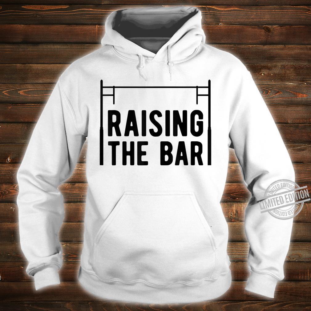 Pole Vault Raising The Bar Vaulter Shirt hoodie