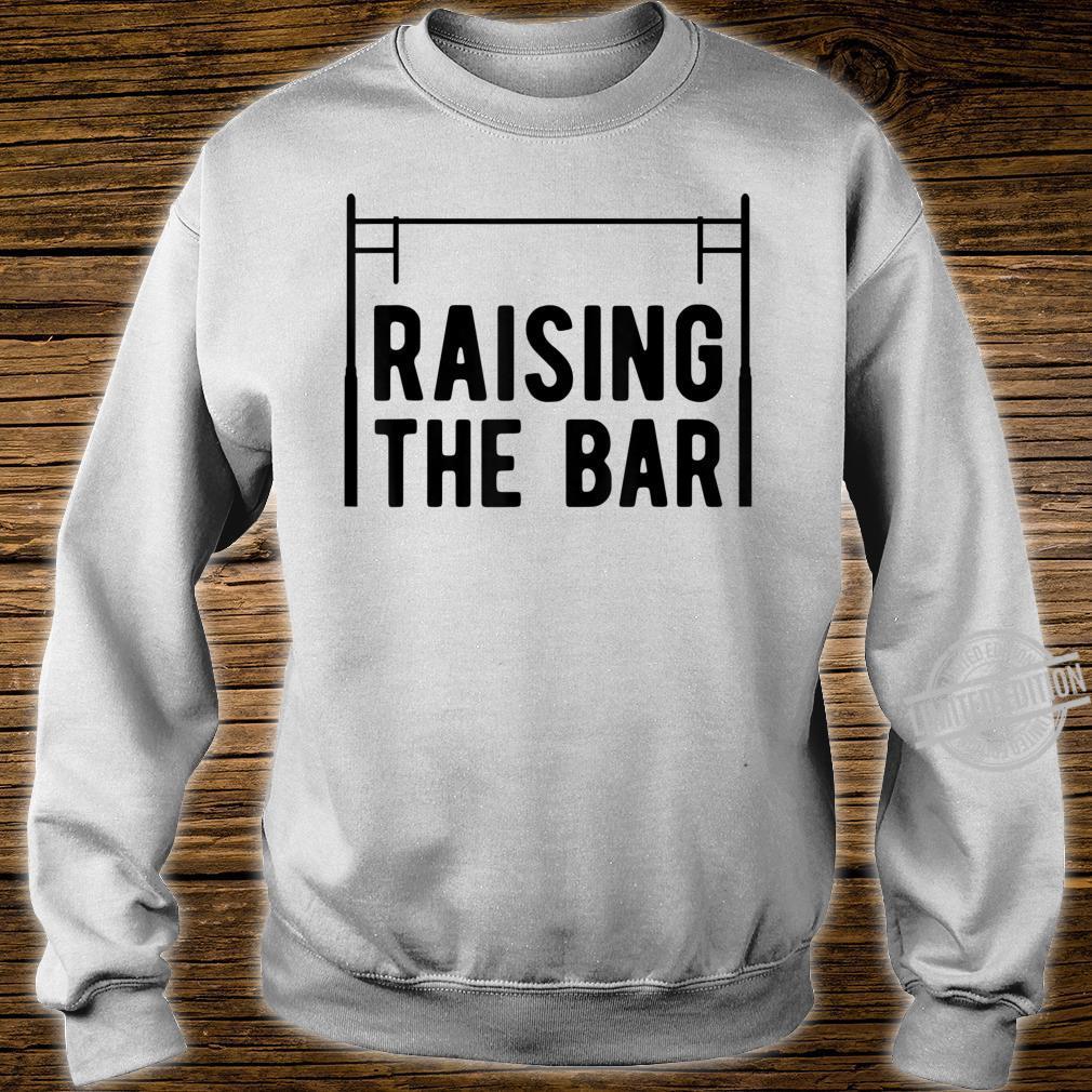 Pole Vault Raising The Bar Vaulter Shirt sweater