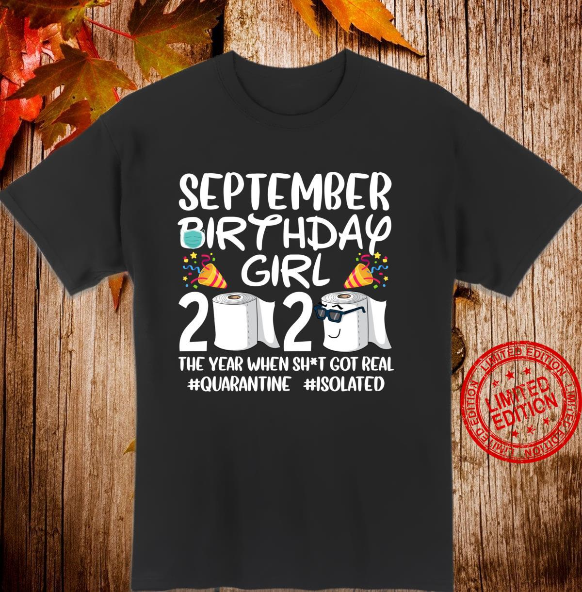 September Birthday Girl 2020 Quarantine Social Distancing Shirt