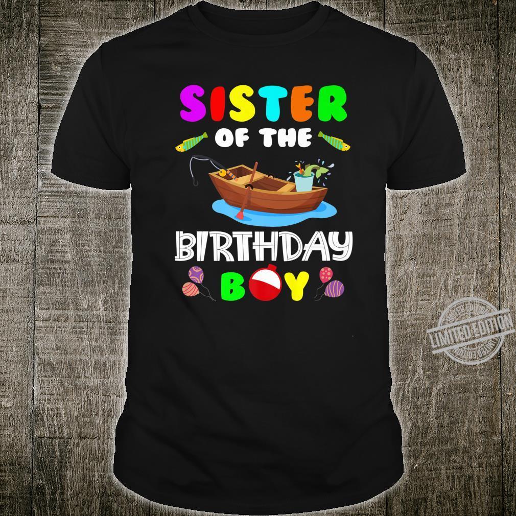 Sister Of The Birthday Boy Fishing Matching Shirt
