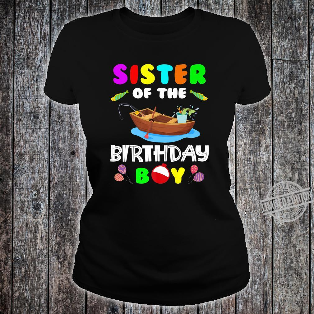 Sister Of The Birthday Boy Fishing Matching Shirt ladies tee