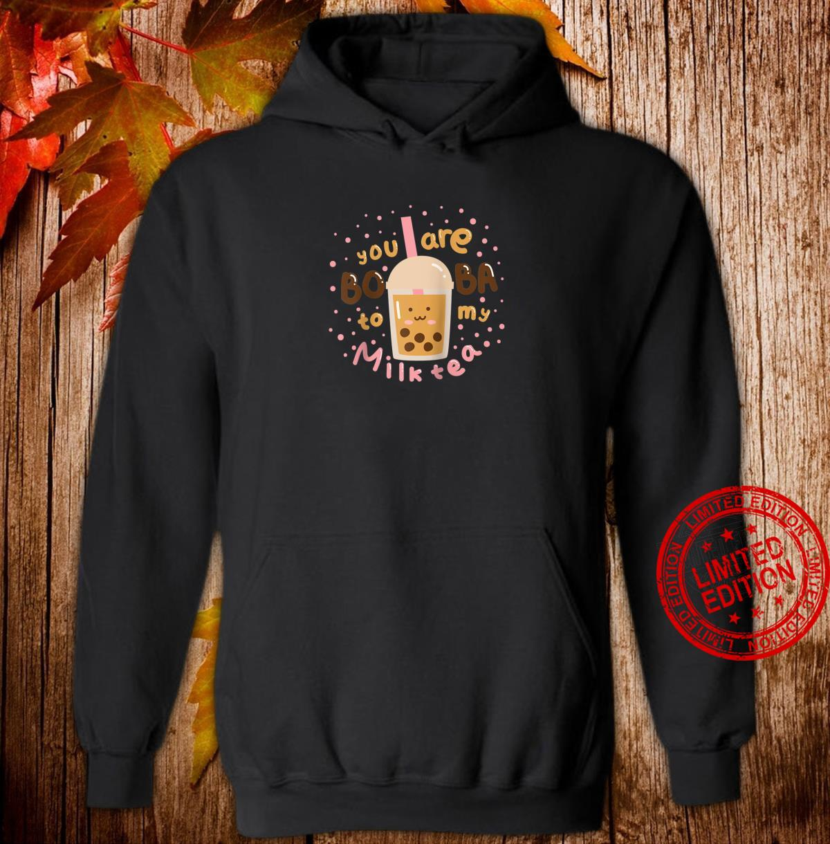 Stylish You Are My Boba to my Milk Tea Shirt hoodie
