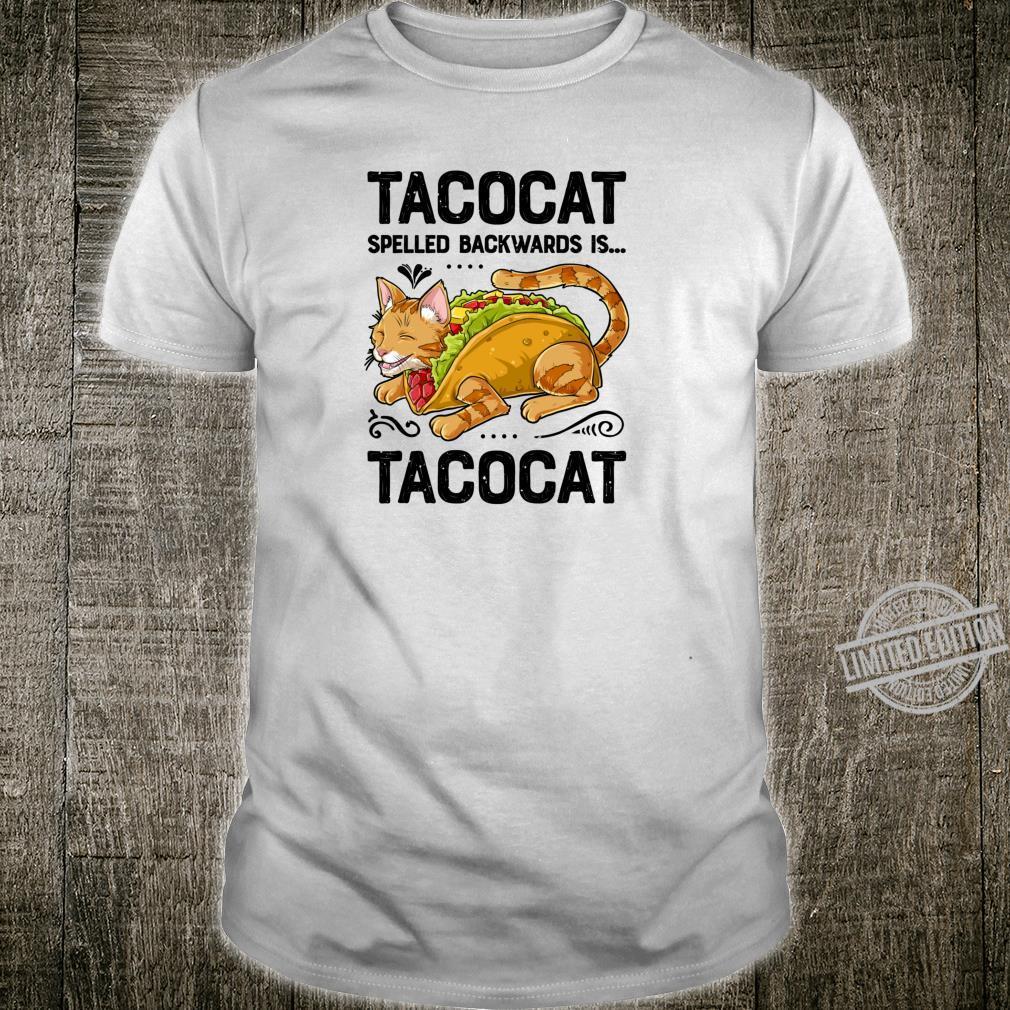 TACOCAT Spelled Backwards is TACOCAT Taco Cat Shirt