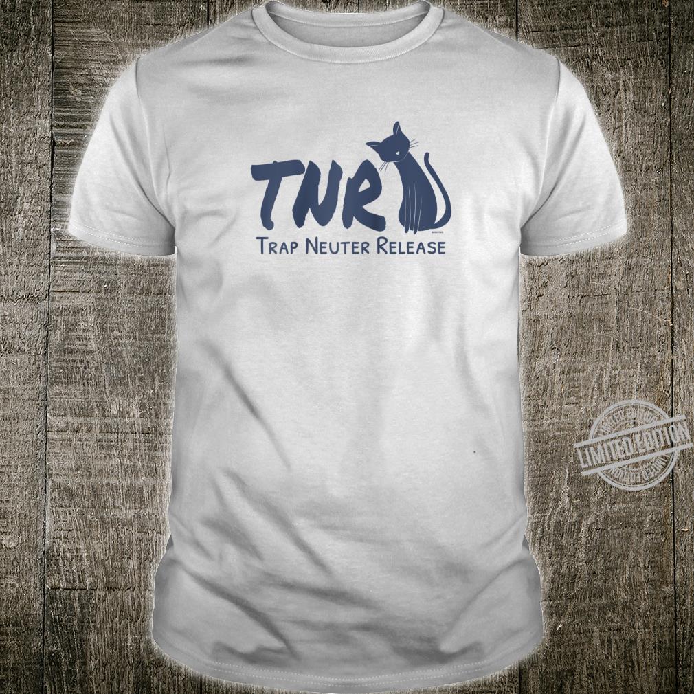 TNR Trap Neuter Release Feral Cat Advocate Cat Shirt