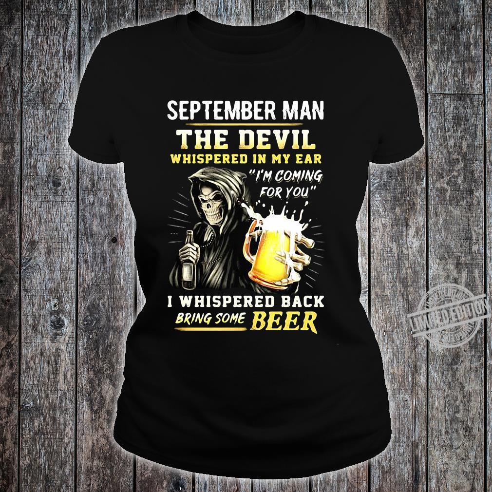 The Devil Whispered In My Ear I'm Coming For You I Whispered Back Bring Beer shirt ladies tee