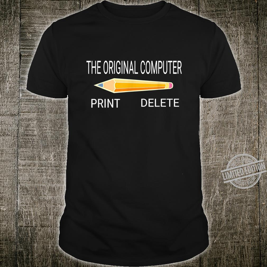 The Original Computer.. Tech Humor Shirt
