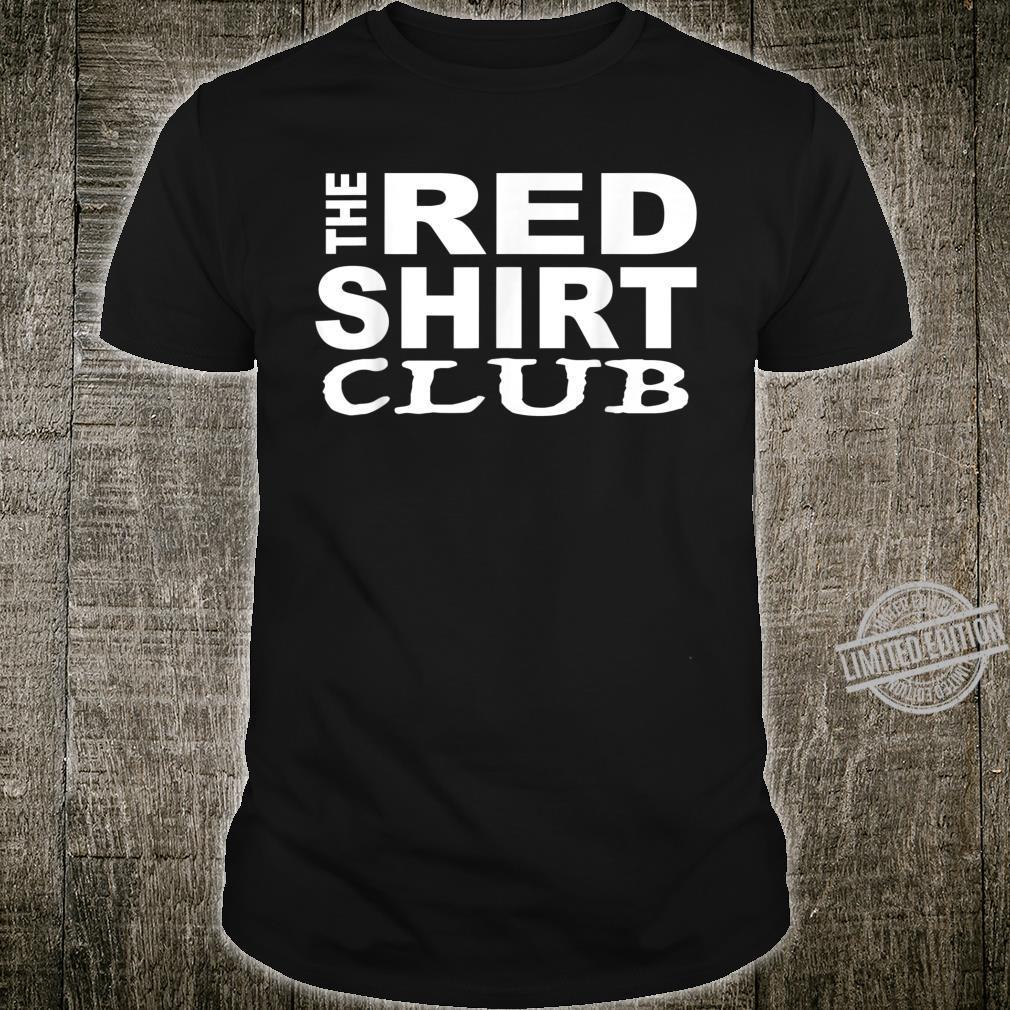 The Red Shirt Club Shirt