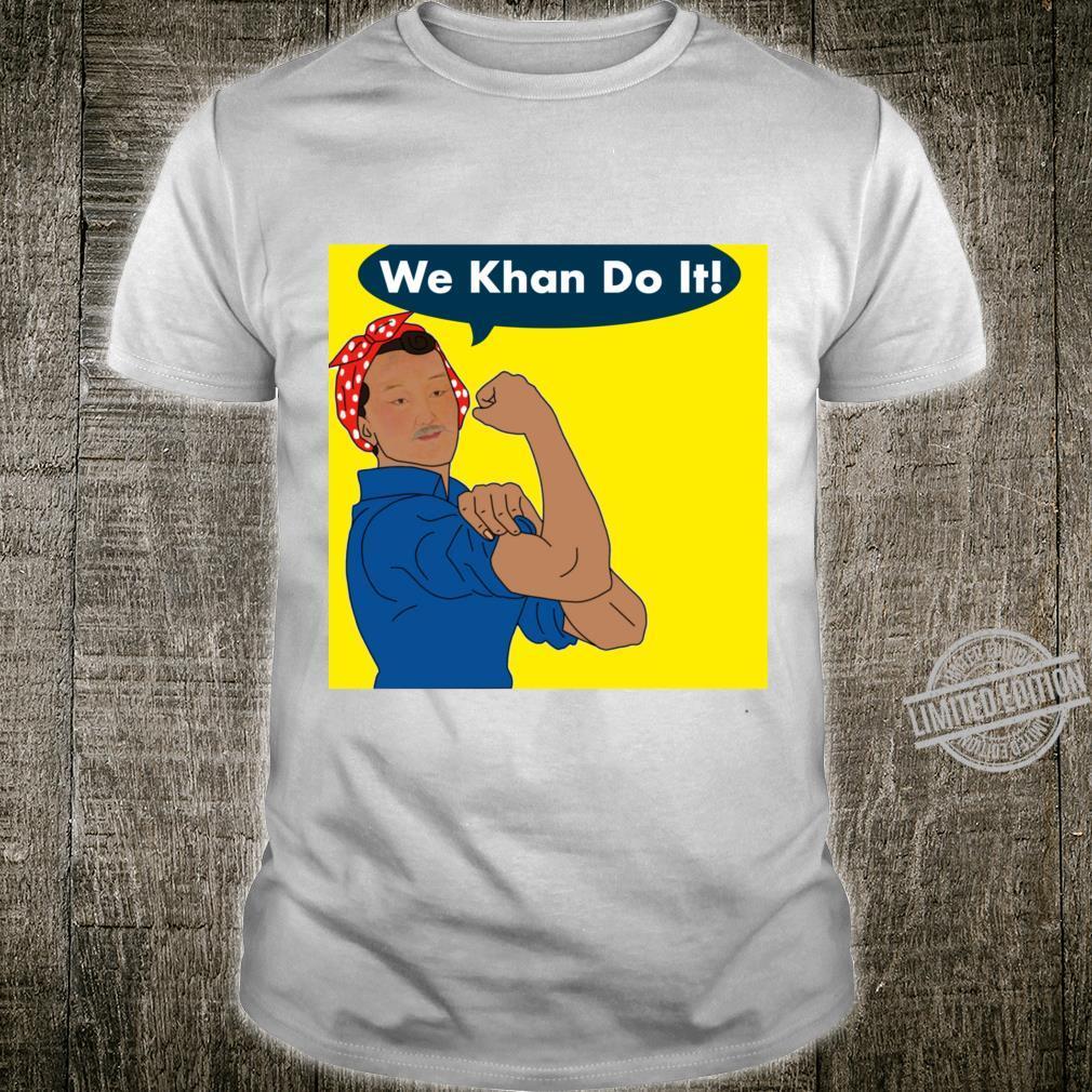 We khan do it Shirt