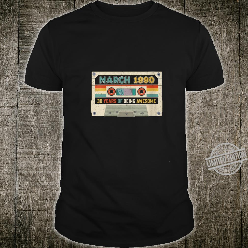 Womens 30th Birthday Cassette Awesome March 1990 30 Years Old Shirt