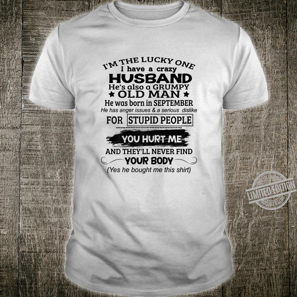 Womens I'm The Lucky One I Have A Crazy Husband September Shirt