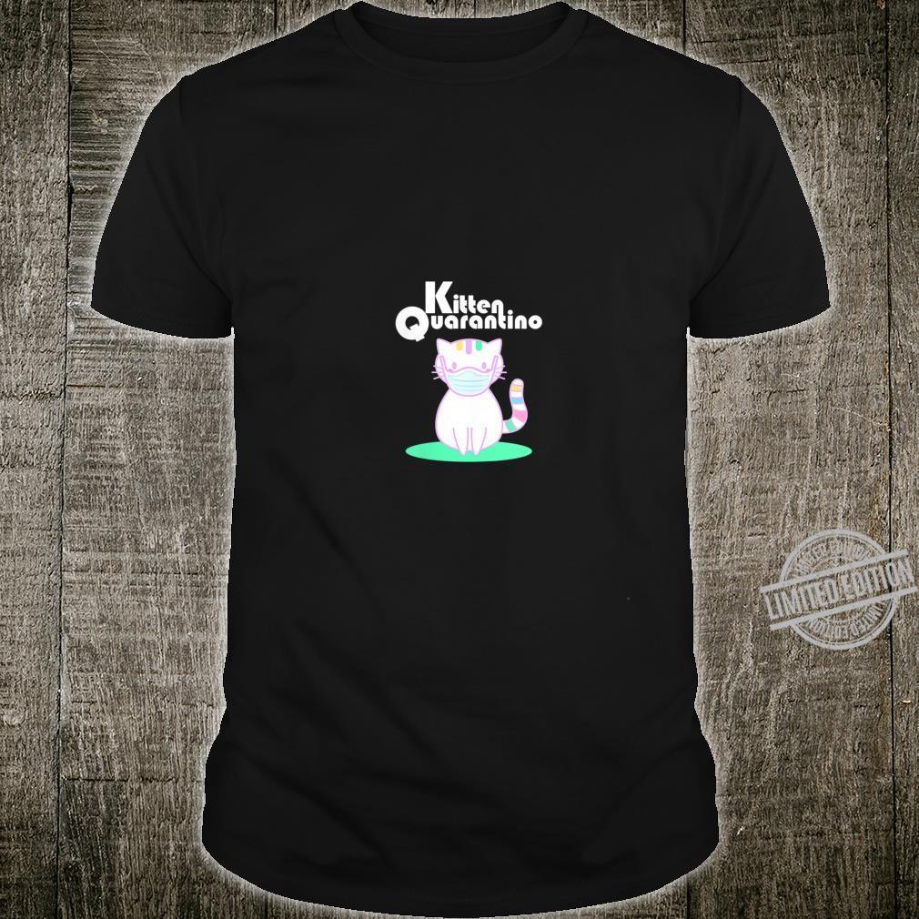 Womens Kitty Kitten Quarantino Shirt