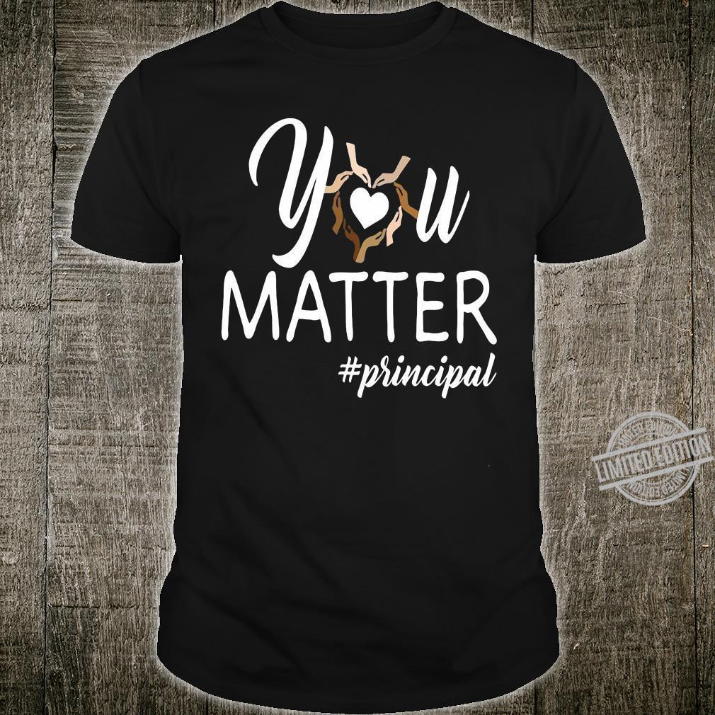 You matte #principal shirt